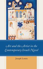 Art and the Artist in the Contemporary Israeli Novel