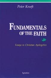 Fundamentals of the Faith: Essays in Christian Appologetics