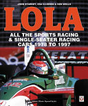 LOLA - All the Sports Racing Cars 1978-1997