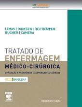 Tratado de Enfermagem Médico-Cirúrgica: Avaliação e Assistência dos Problemas Clínicos, Edição 8