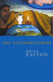 The Nationbuilders: Shaping the NZ Nation 1931–84