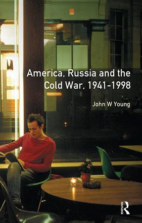 The Longman Companion to America  Russia and the Cold War  1941 1998 PDF