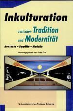 Inkulturation zwischen Tradition und Modernität
