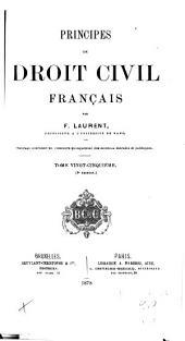 Principes de droit civil français: Volume25