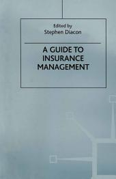 A Guide to Insurance Management