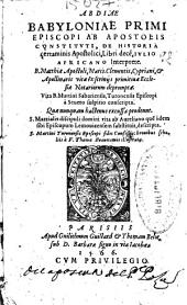 Abdiae Babyloniae ... De historia certaminis apostolici Libri dece[m]