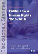 Blackstone's Statutes on Public Law and Human Rights 2015-2016