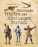 Historische Waffen und R  stungen PDF
