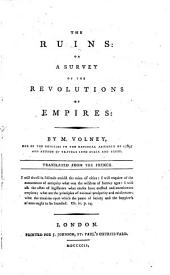 The Ruins: Or, A Survey of the Revolutions of Empires