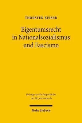 Eigentumsrecht in Nationalsozialismus und Fascismo PDF