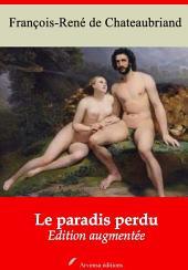 Le paradis perdu: Nouvelle édition augmentée