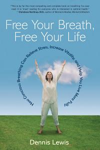 Free Your Breath  Free Your Life PDF