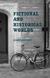 Fictional and Historical Worlds