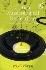 Critical Musicological Reflections