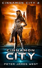 Cinnamon City: Science fiction and fantasy series