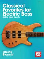 Classical Favorites for Electric Bass PDF