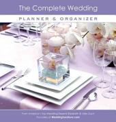 The Complete Wedding Planner and Organizer