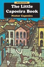 The Little Capoeira Book