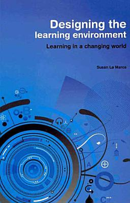 Designing the Learning Environment PDF