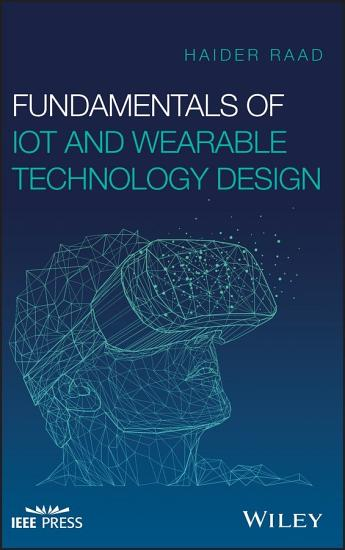 Fundamentals of IoT and Wearable Technology Design PDF