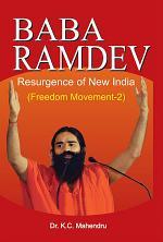 Baba Ramdev's Resurgence of New India - Freedom Movement - 2
