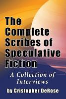 The Complete Scribes of Speculative Fiction PDF