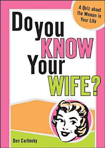 Do You Know Your Wife  Book