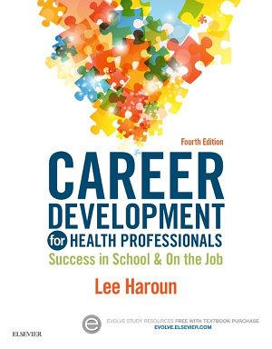 Career Development for Health Professionals   E Book PDF