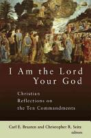 I Am the Lord Your God PDF