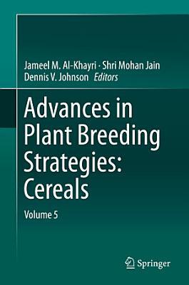 Advances in Plant Breeding Strategies: Cereals