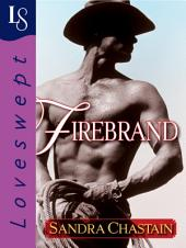 Firebrand: A Loveswept Classic Romance
