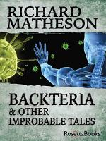 Backteria   Other Improbable Tales PDF