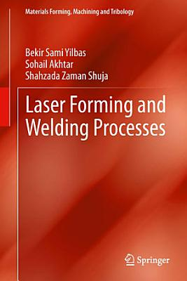 Laser Forming and Welding Processes PDF