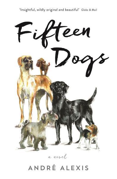 Download Fifteen Dogs Book