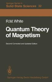 Quantum Theory of Magnetism: Magnetic Properties of Materials, Edition 2