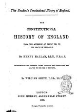 The Constitutional History of England from the Accession of Henry 7  to the Death of George 2  by Henry Hallam PDF