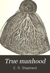 True Manhood Book PDF