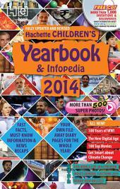 Hachette Children's Yearbook & Infopedia 2014