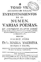 Tomo VII: Juguetes de Thalia, entretenimientos en el numen : varias poesias, Volumen 7