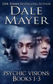 Psychic Visions: Books 1-3 (Mystery, Thriller, Romantic Suspense): Volume 1