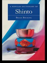 A Popular Dictionary of Shinto PDF