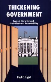 Thickening Government: Federal Hierarchy and the Diffusion of Accountability