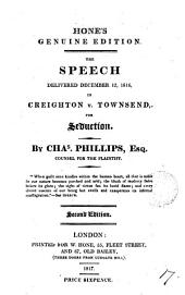 The Speech Delivered December 12, 1816, in Creighton V. Townsend, for Seduction