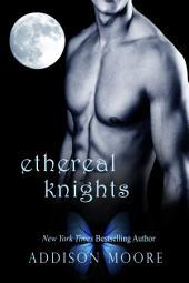 Ethereal Knights: A Celestra Companion Novel