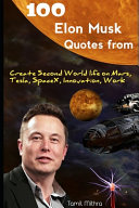 100 Elon Musk Quotes From Book