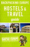 Backpacking Europe Hostels & Travel Guide