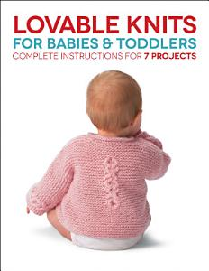 Lovable Knits for Babies and Toddlers PDF