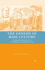 The Genesis of Mass Culture