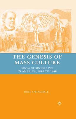 The Genesis of Mass Culture PDF