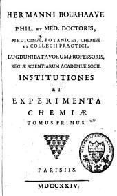 Institutiones et experimenta chemiae